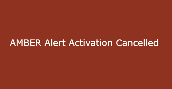 AMBER Alert Activation Cancelled